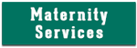 Maternity Services Button